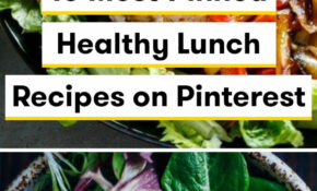 13 Most Pinned Healthy Lunch Recipes On Pinterest | Healthy ..