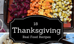 13 Real Food Thanksgiving Recipes – The Natural Nurturer – Real Food Recipes