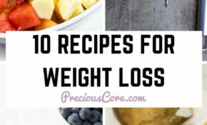 13 RECIPES FOR WEIGHT LOSS | Precious Core – Food Recipes Healthy Weight Loss