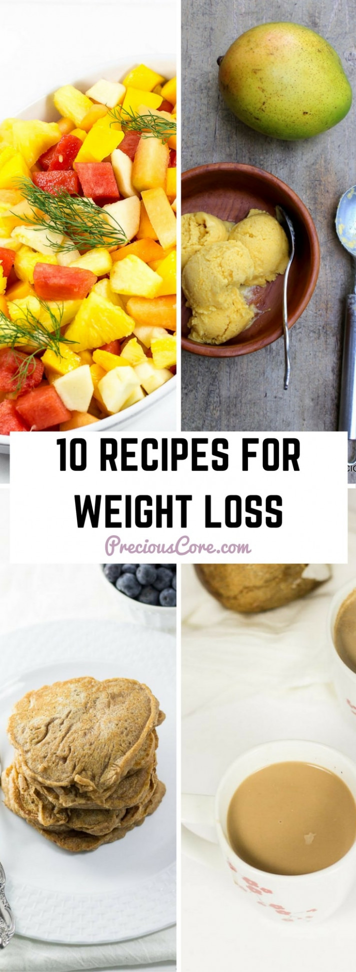 13 RECIPES FOR WEIGHT LOSS | Precious Core - food recipes healthy weight loss