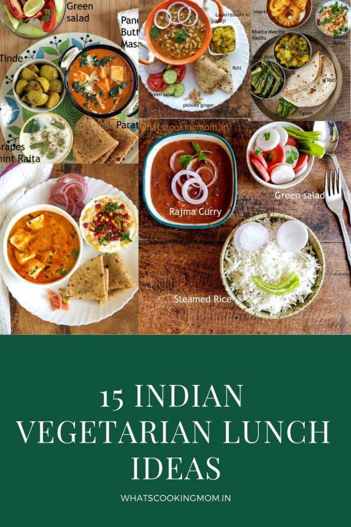 13 Vegetarian Indian Lunch Ideas - Whats Cooking Mom - Dinner Recipes Indian Vegetarian