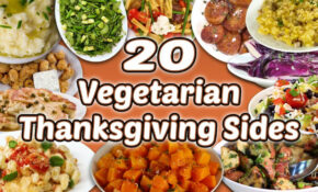13 Vegetarian Thanksgiving Sides | Holiday Vegetable Side Dish Recipe  Compilation | Well Done – Recipes Vegetarian Thanksgiving