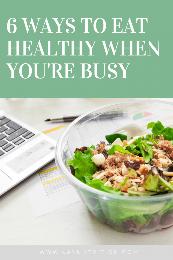13 Ways To Eat Healthy When You're Busy - Stephanie Kay ..