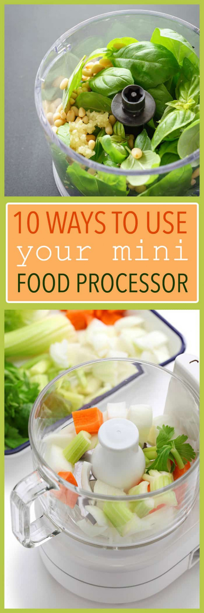 13 Ways to Use Your Mini Food Processor: put your food ..