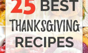 14 Best Thanksgiving Recipes – Dinner Parties For Your ..