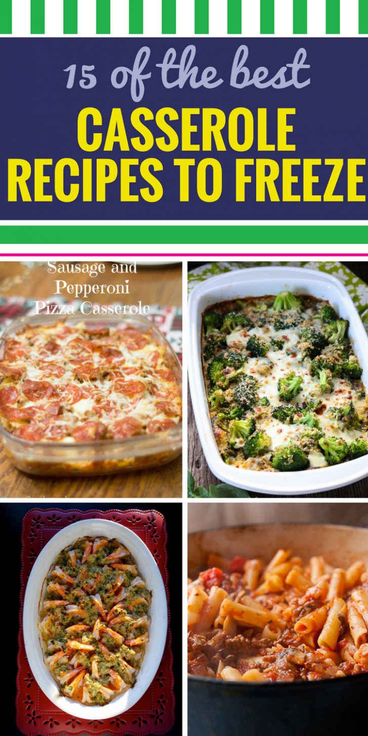 14 Casserole Recipes to Freeze | Frozen meals, Easy ..