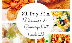 14 Day Fix Meal Plan & Grocery List 14 Make Ahead Dinners | 14 Day Fix – Recipes Dinner This Week