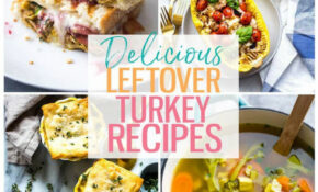 14 Delicious Leftover Turkey Recipes – The Girl On Bloor – Recipes And Food