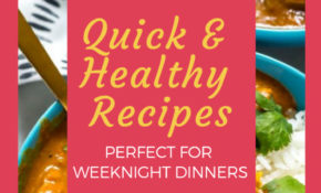 14 Easy, Quick & Healthy(ish) Dinner Recipes – Perfect For ..