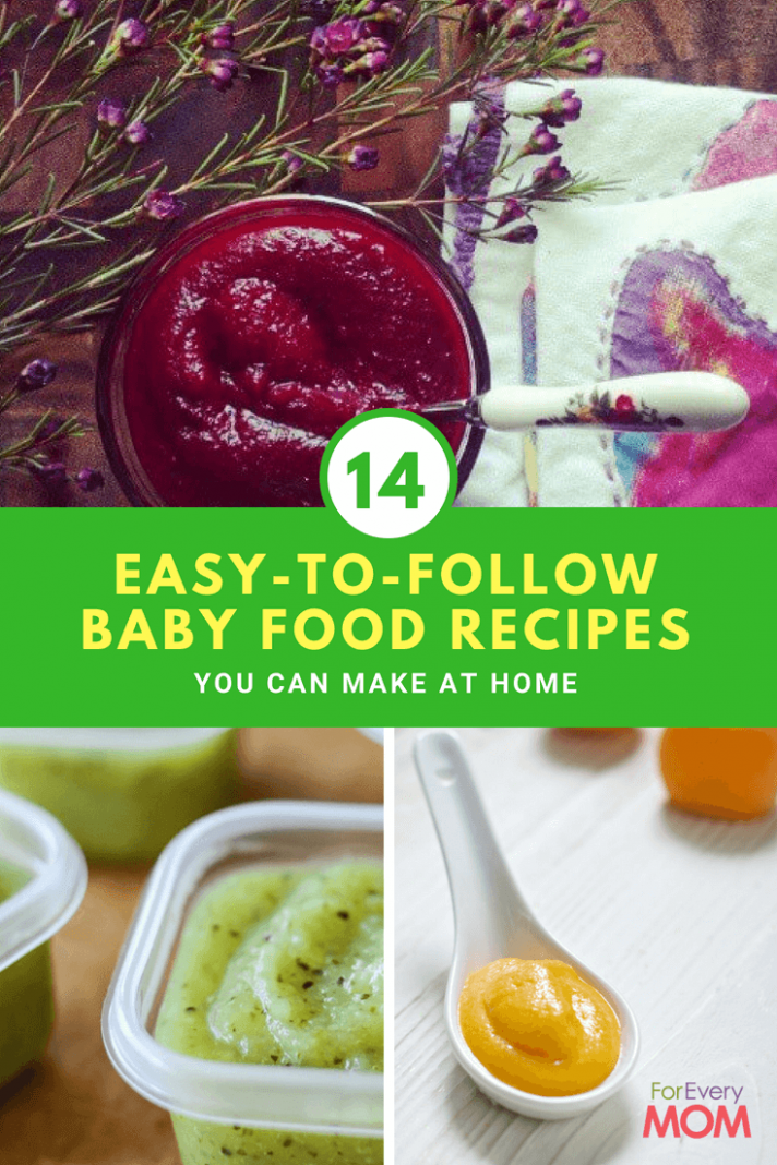 14 Easy To Follow Baby Food Recipes You Can Make At Home - Recipes Made With Baby Food