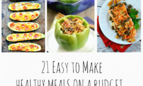 14 Easy To Make Healthy Meals On A Budget – Recipes On A Budget Healthy