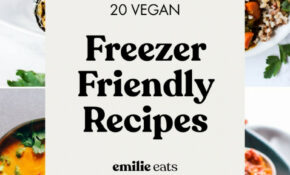14 Freezer Friendly Meal Prep Recipes – Emilie Eats – Recipes To Freeze For Dinner