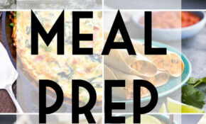 14 Freezer Friendly Meal Prep Recipes | Sweet Peas And Saffron – Food Recipes You Can Freeze