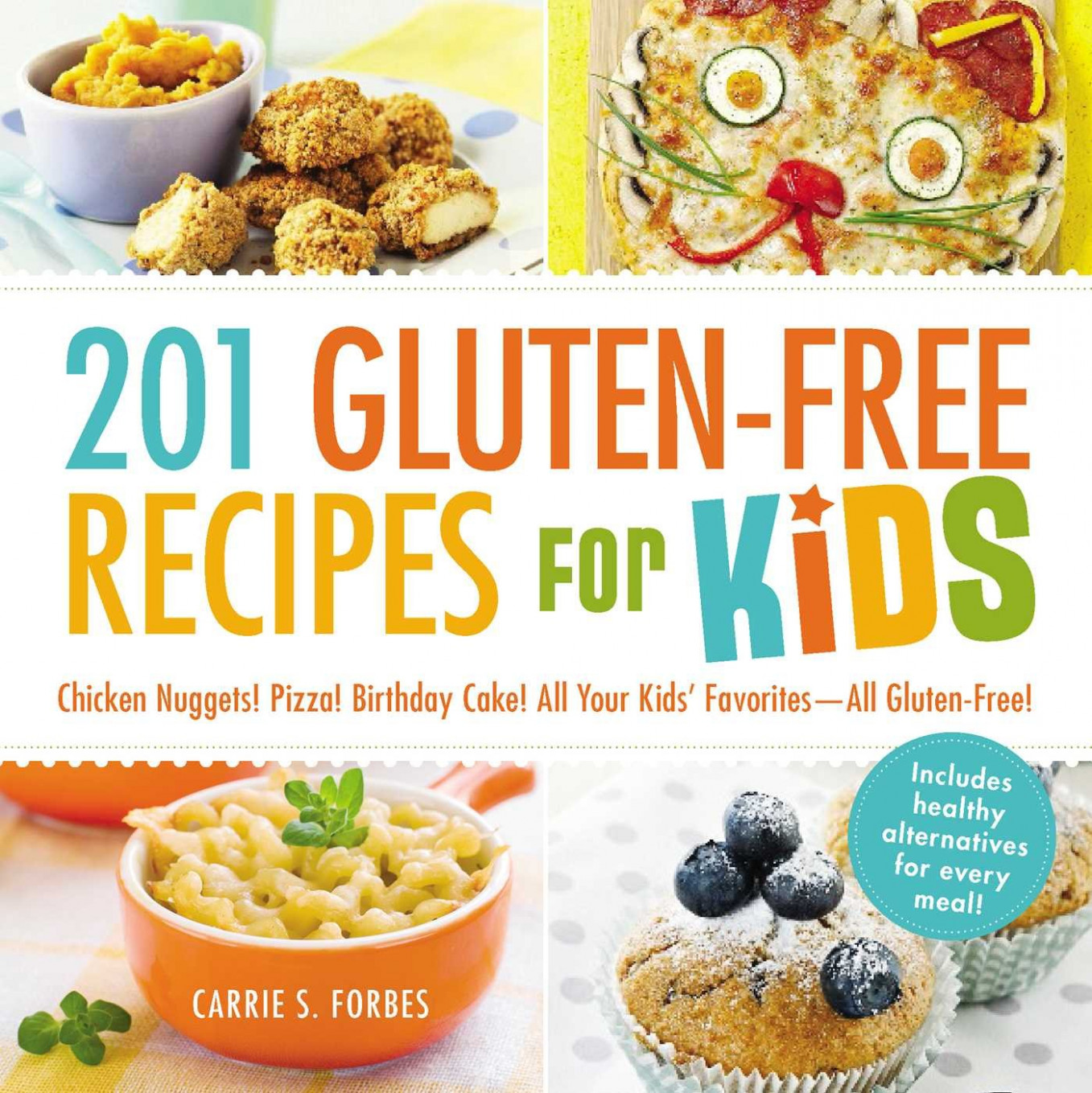 14 Gluten-Free Recipes for Kids: Chicken Nuggets! Pizza ..