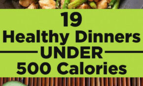 14 Healthy Dinners Under 14 Calories That You'll Actually ..