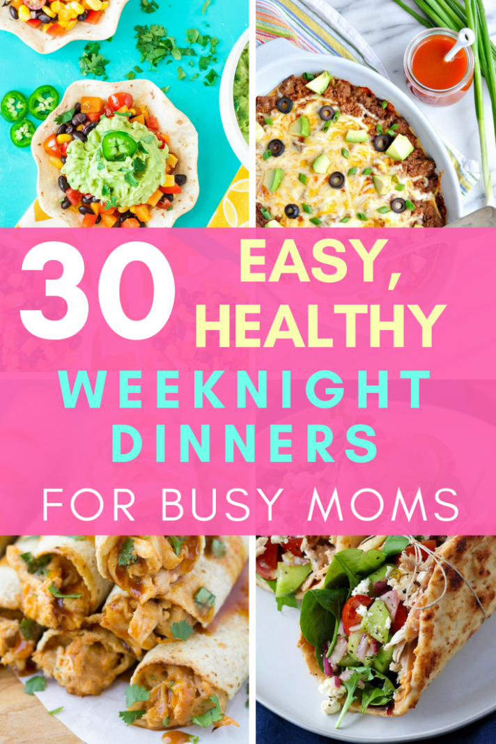14 Healthy, EASY Weeknight Dinners for Busy Moms | Healthy ..