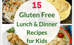 14 Healthy Gluten Free Recipes For Kids – Healthy Gluten Free Recipes