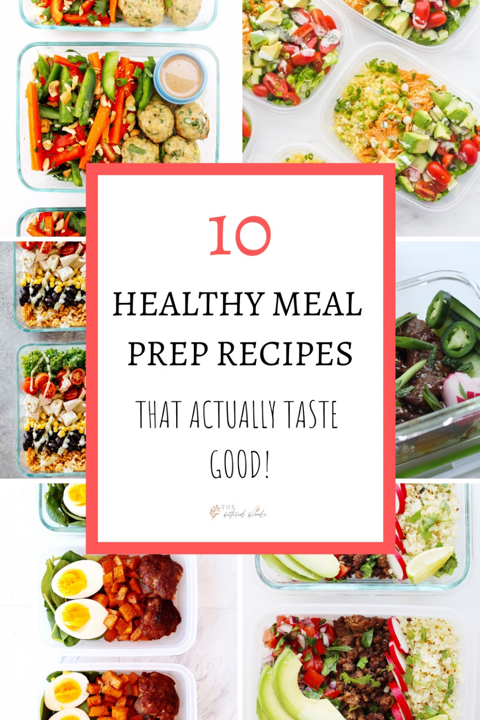 14 Healthy Meal Prep Recipes That Actually Taste Good - The ..