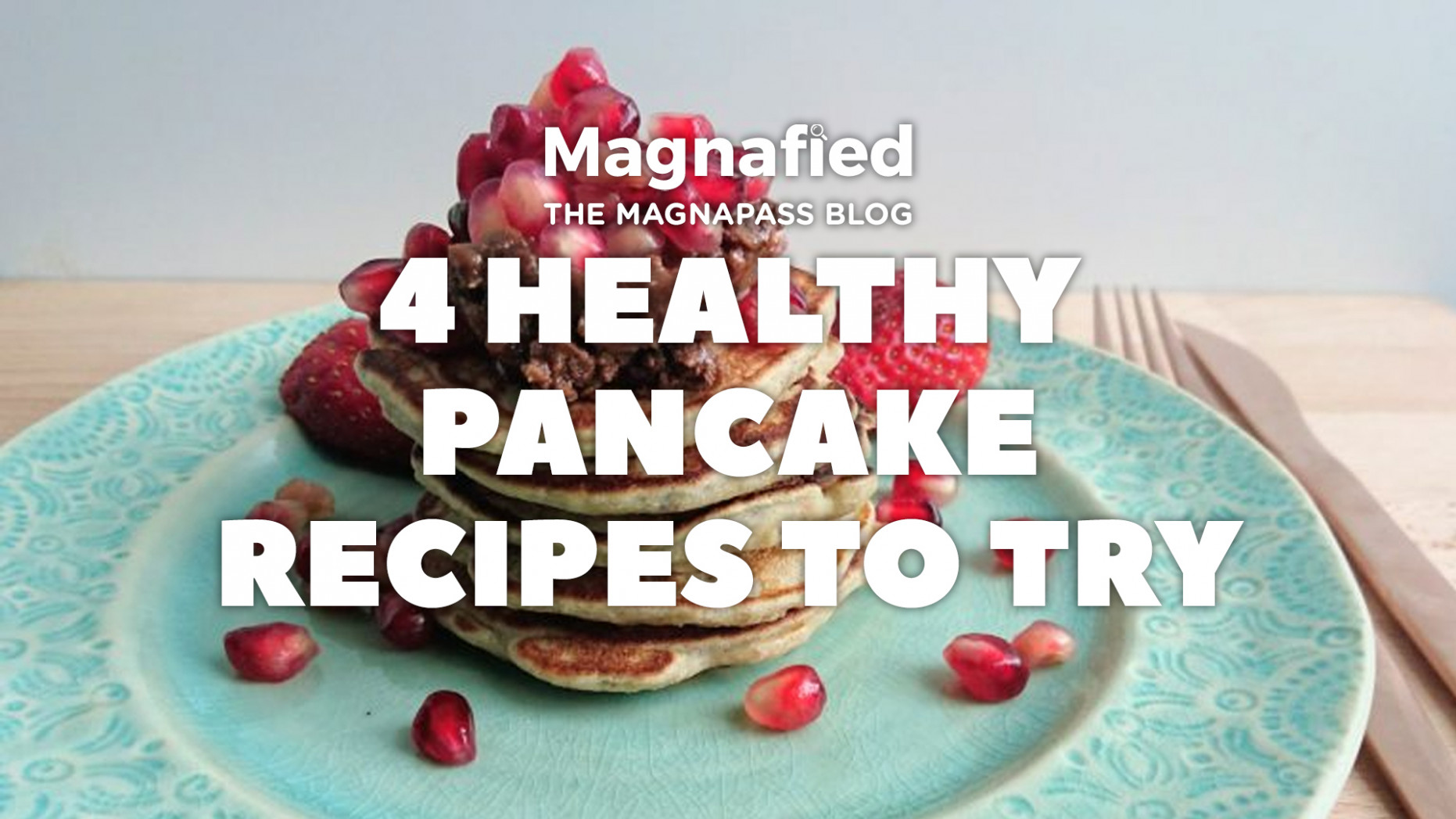 14 Healthy Pancake Recipes | Magnafied - tom kerridge healthy recipes
