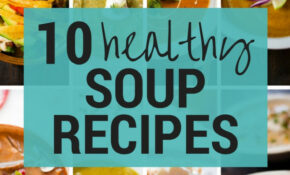 14 Healthy Soup Recipes • A Sweet Pea Chef – Recipes Easy Healthy