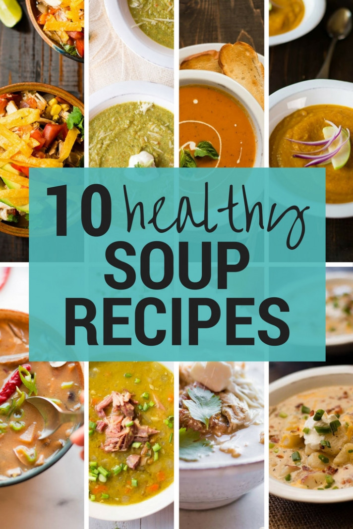 14 Healthy Soup Recipes • A Sweet Pea Chef - Recipes Easy Healthy