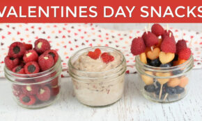 14 Healthy Valentine's Snack Ideas | Valentine's Recipes – Recipes Of Healthy Snacks