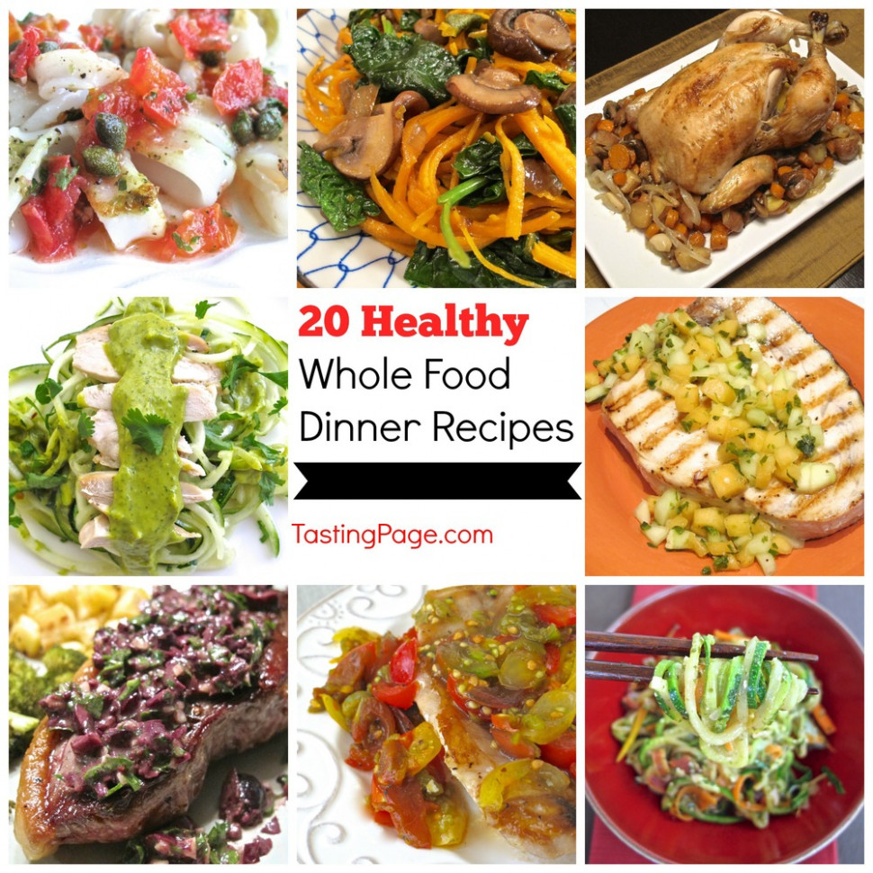 14 Healthy Whole Food Dinner Recipes — Tasting Page - recipes for healthy dinners