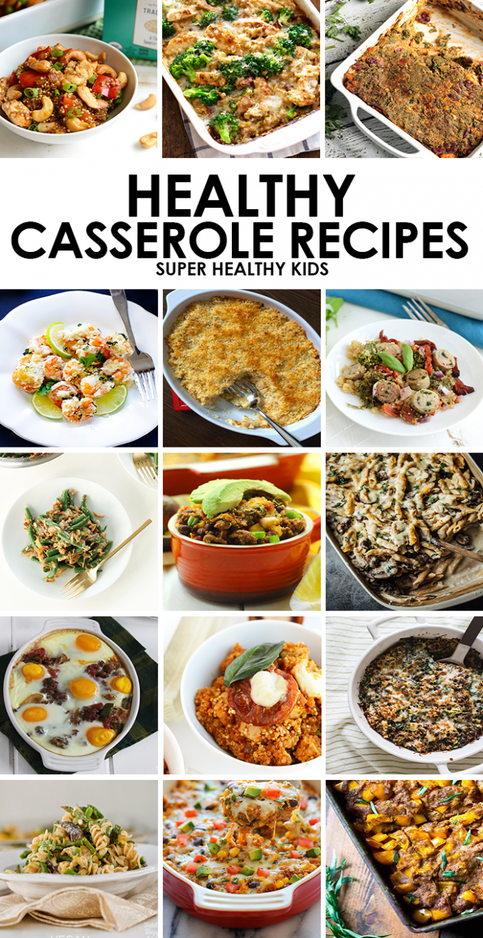 14 Kid Friendly Healthy Casserole Recipes - Super Healthy Kids - Healthy Recipes Kid Friendly Dinner