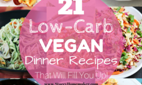 14 Low Carb Vegan Recipes That Will Fill You Up! – Recipes No Carbs Dinner