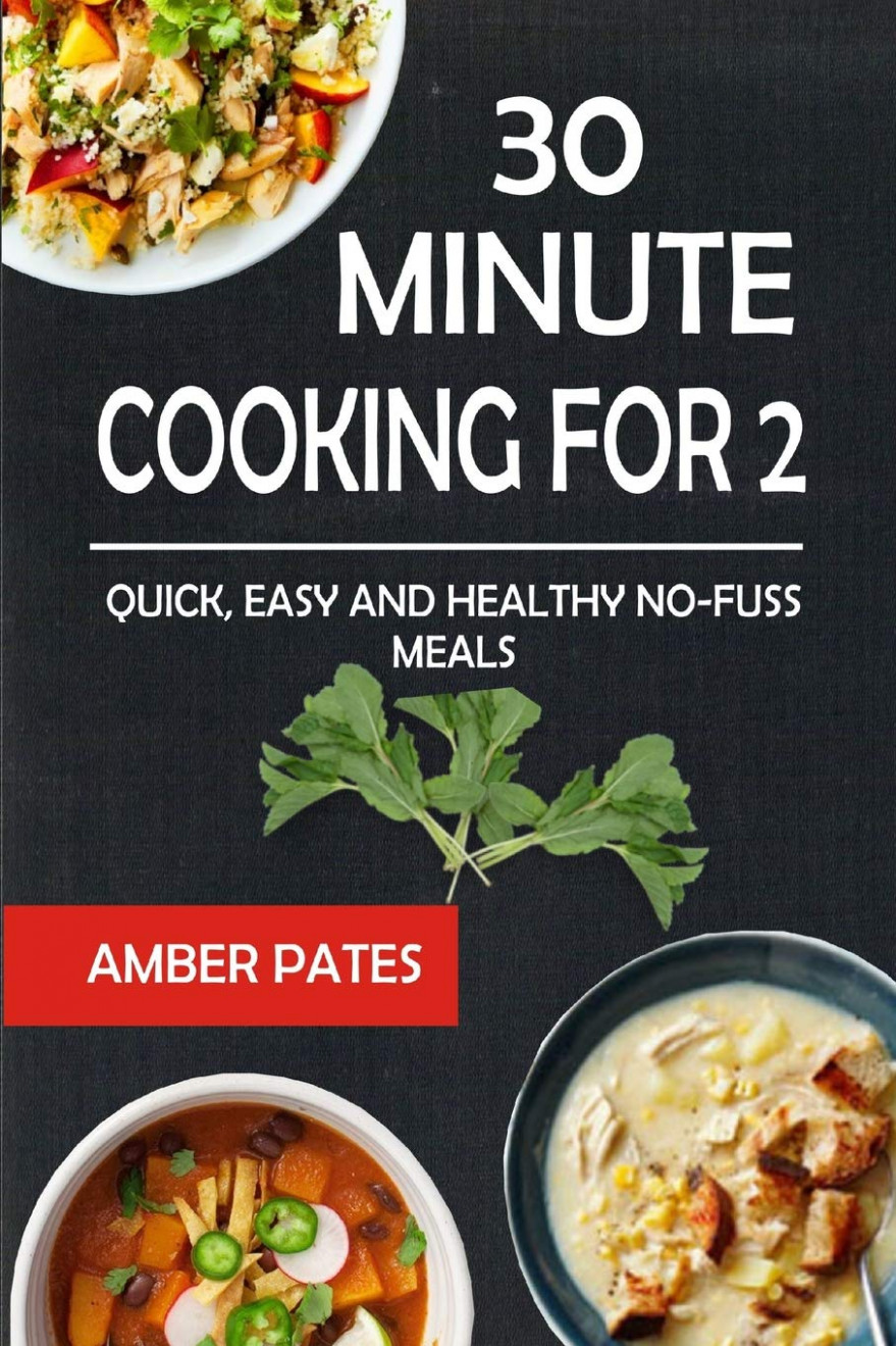 14 Minute Cooking For 14: Quick, Easy And Healthy No-Fuss ..