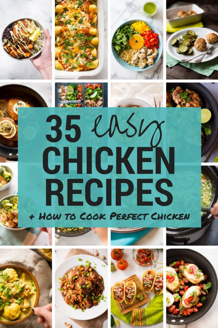 14 Quick & Easy Chicken Recipes + How To Cook Perfect ..