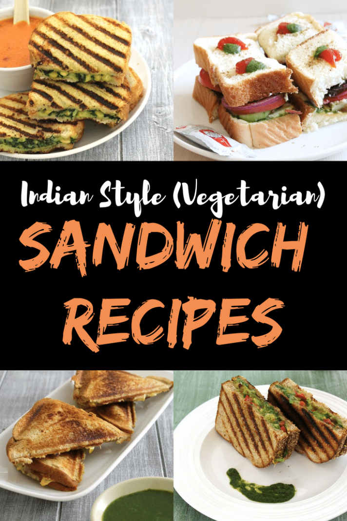 14 Sandwich Recipes / Indian Vegetarian Sandwiches  Spice Up ..