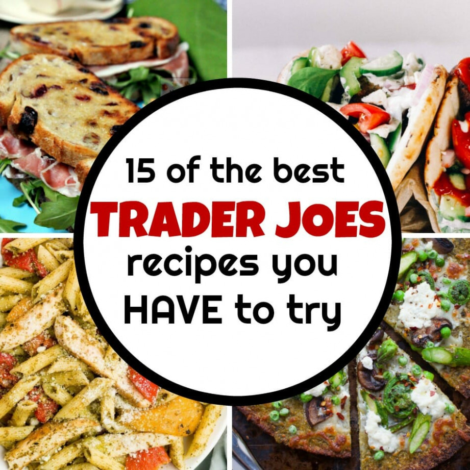 14 Trader Joes Recipes You HAVE To Try - My Mommy Style - Dinner Recipes Trader Joe's