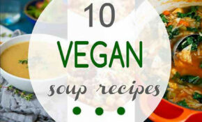 14 Vegan Soup Recipes – Cookin Canuck – Healthy Recipes – Easy Soup Recipes Vegetarian
