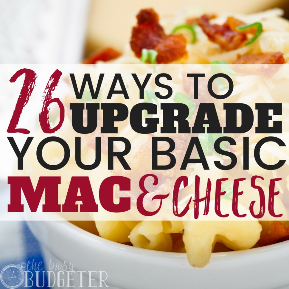 14 Ways to Upgrade Your Basic Mac and Cheese Recipe | Busy ..