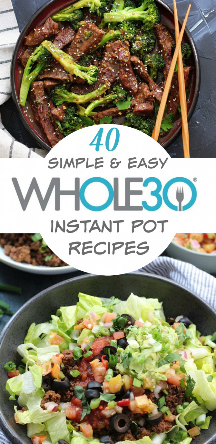 14 Whole14 Instant Pot Recipes: Healthy Recipes Made Easy ..