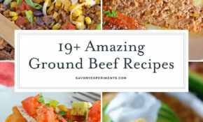 15 Amazing Ground Beef Recipes – Best Ground Beef Recipes – Dinner Recipes With Ground Beef