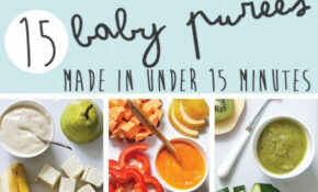 15 Baby Purees Made In Under 15 Minutes | Baby Food ..