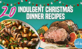15 Best Christmas Dinner Recipes | Holiday Main Dish And Entree Recipe  Compilation | Well Done – Recipes The Best Christmas Food Ever