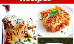 15 Classic Italian Dinner Recipes To Make At Home – Recipes To Make At Home For Dinner
