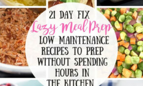 15 Day Fix Lazy Meal Prep | Low Maintenance Recipes To Prep ..