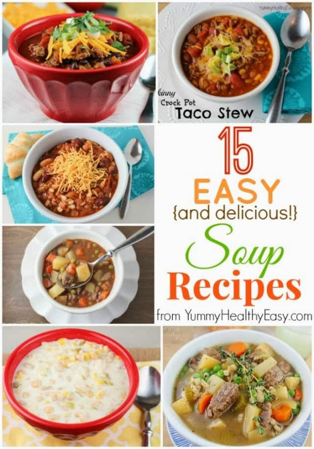 15 Easy & Delicious Soup Recipes - Yummy Healthy Easy - Healthy Recipes Yummy