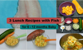 15 EASY HEALTHY LUNCH/DINNER IDEAS! Recipes With Fish For 15 – 15 Months Baby  L Fish Baby Food – Recipes Using Baby Food