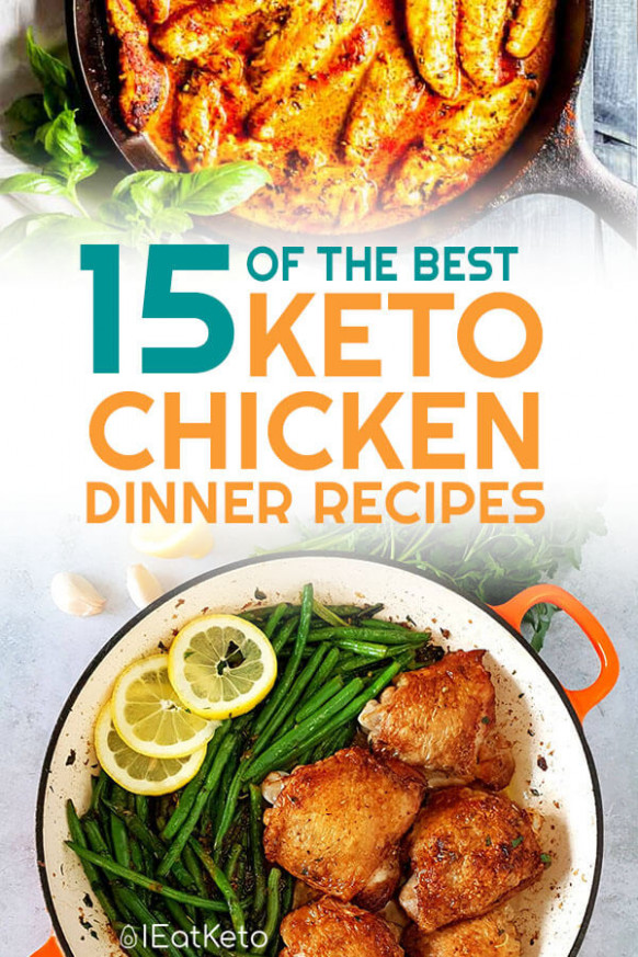 15 Easy Keto Chicken Recipes You're Going To Want To Try - Easy Keto Recipes Chicken