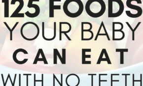 15 First Foods For Babies With No Teeth – What To Feed Baby ..