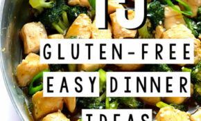 15 Gluten-Free (Easy!) Dinner Ideas | Gimme Some Oven