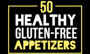 15 Healthy Gluten Free Appetizers – Recipes Pre Dinner Nibbles