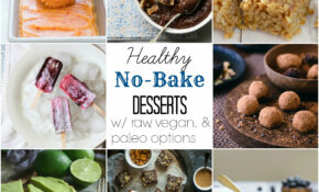 15+ Healthy No Bake Desserts (With Vegan And Paleo Options ..