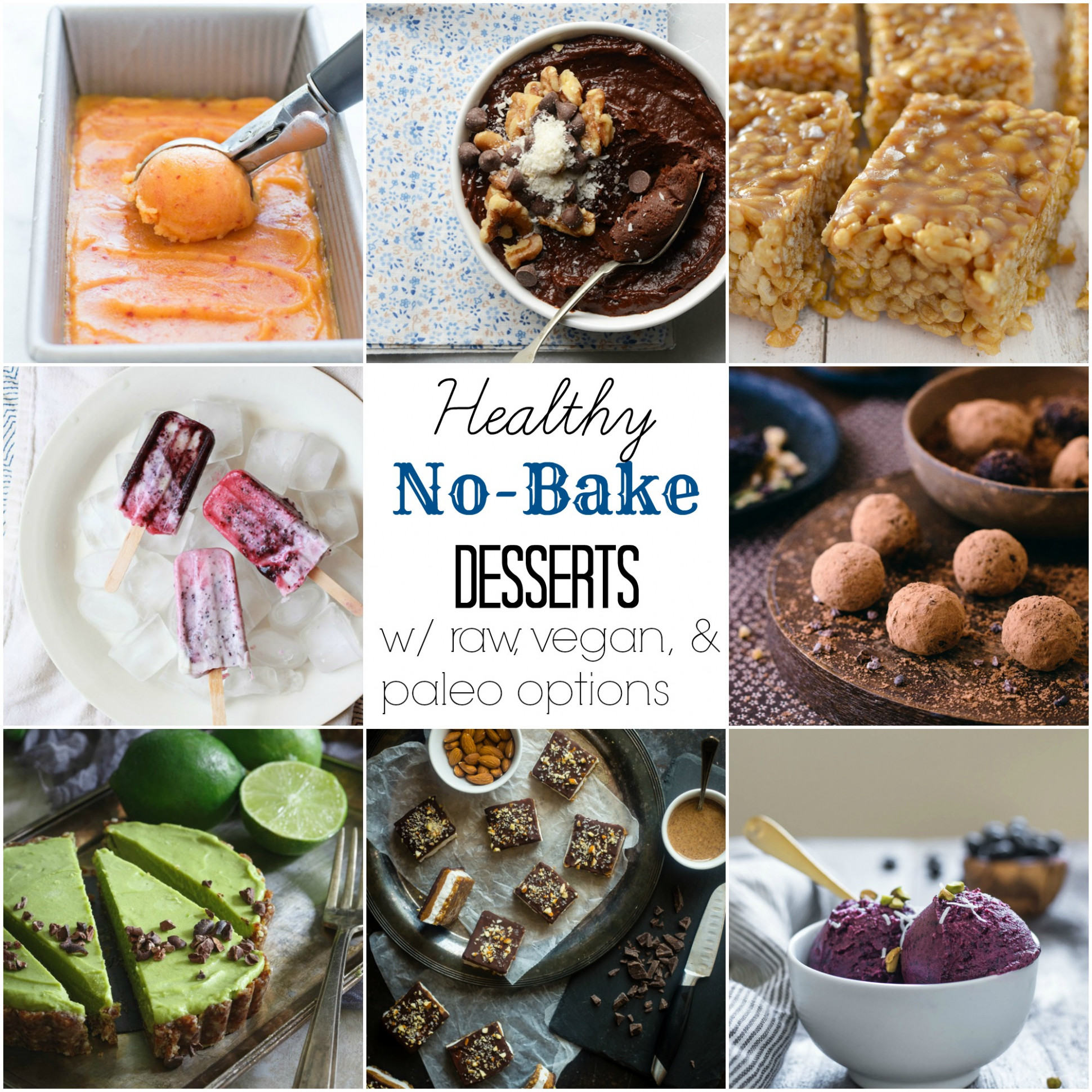 15+ Healthy No-Bake Desserts (With Vegan and Paleo Options ..