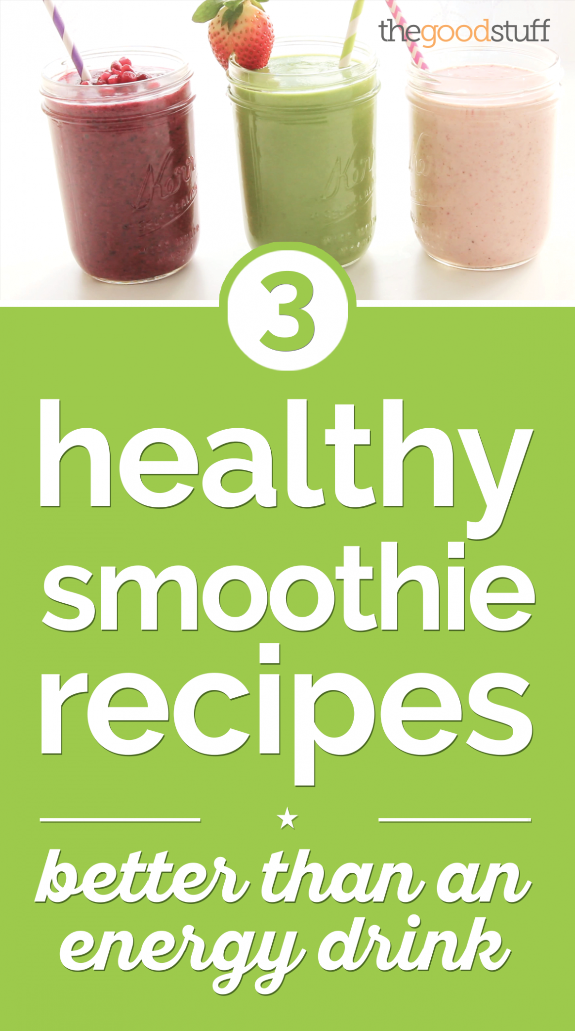 15 Healthy Smoothie Recipes Better Than An Energy Drink ..
